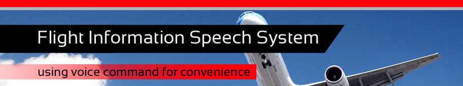 Flight Information Speech System
